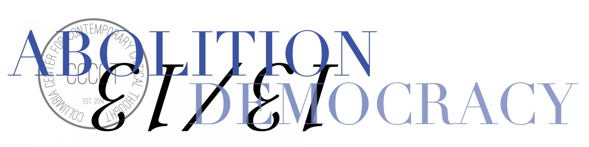 Abolition Democracy 13/13 Banner